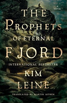 Prophets of Eternal Fjord: A Novel