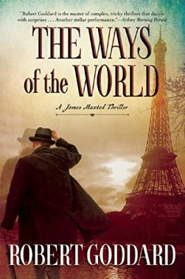Ways of the World: A James Maxted Thriller
