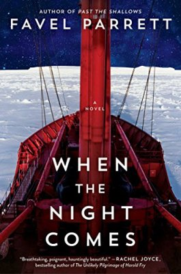 When the Night Comes: A Novel