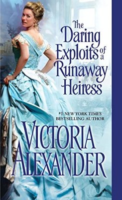 Daring Exploits of a Runaway Heiress