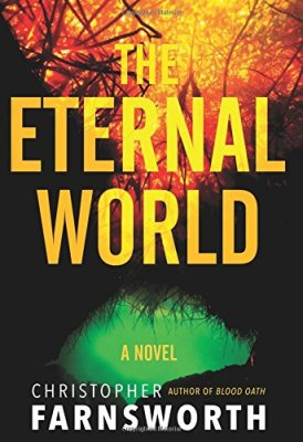 Eternal World: A Novel