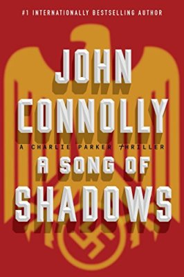 Song of Shadows: A Charlie Parker Thriller