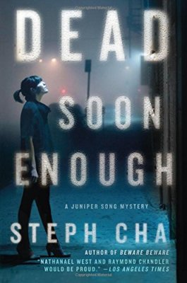 Dead Soon Enough: A Juniper Song Mystery