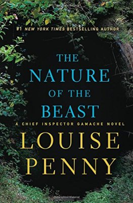 Nature of the Beast: A Chief Inspector Gamache Novel