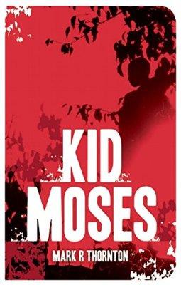 Kid Moses: A Novel