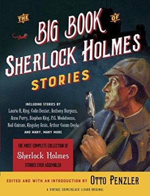 Big Book of Sherlock Holmes Stories (Vintage Crime/Black Lizard Original)
