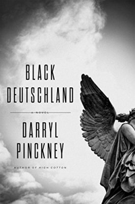 Black Deutschland: A Novel