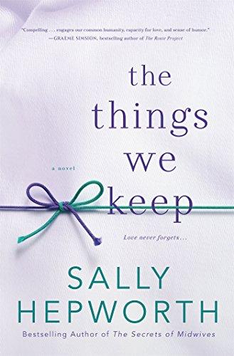 Things We Keep: A Novel