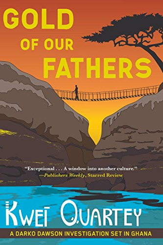 Gold of Our Fathers (A Darko Dawson Mystery)
