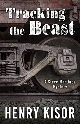 Tracking the Beast (A Steve Martinez Mystery)