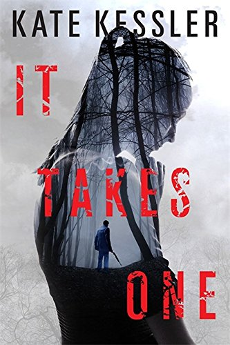 It Takes One (An Audrey Harte novel)