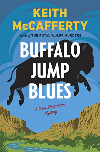 Buffalo Jump Blues: A Sean Stranahan Mystery