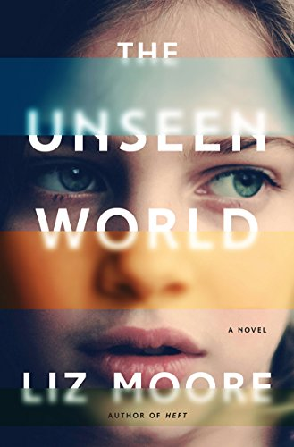 Unseen World: A Novel