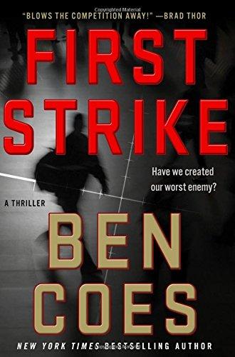 First Strike: A Thriller (A Dewey Andreas Novel)
