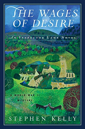 Wages of Desire: A World War II Mystery (Inspector Lamb)