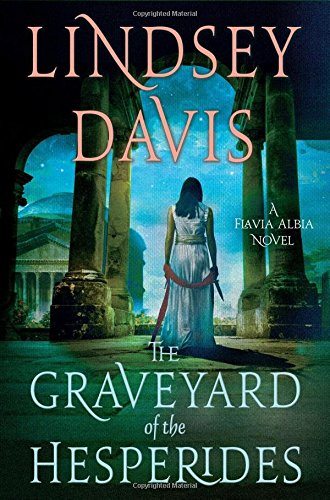 Graveyard of the Hesperides: A Flavia Albia Novel