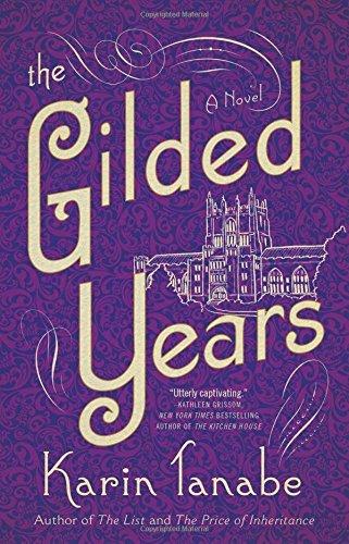 Gilded Years: A Novel