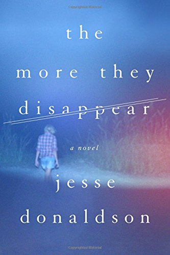 More They Disappear: A Novel