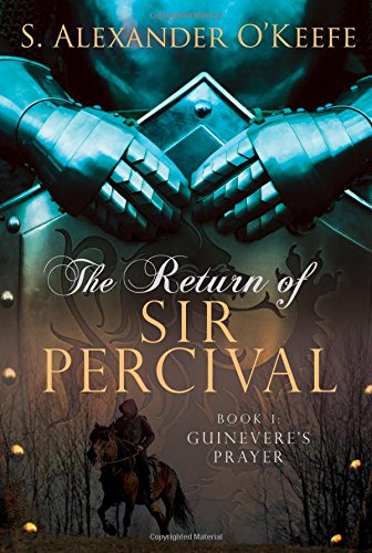 Return of Sir Percival:  Guinevere's Prayer