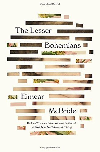 Lesser Bohemians: A Novel
