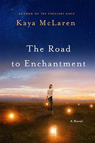 Road to Enchantment: A Novel