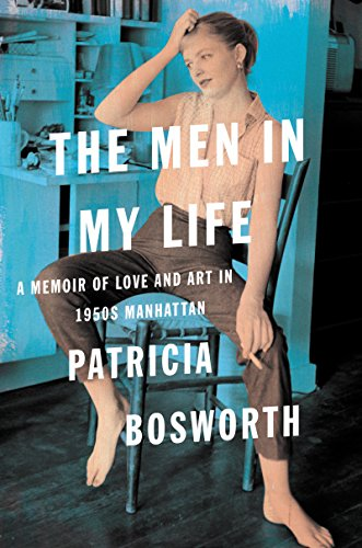 Men in My Life: A Memoir of Love and Art in 1950s Manhattan