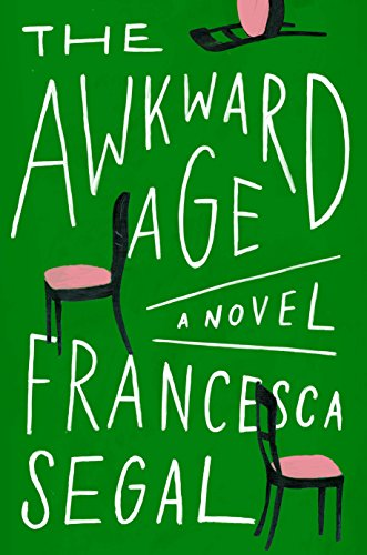 Awkward Age: A Novel
