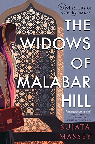 Widows of Malabar Hill (A Mystery of 1920s Bombay)
