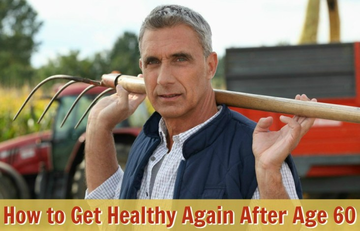 get healthy after age 60
