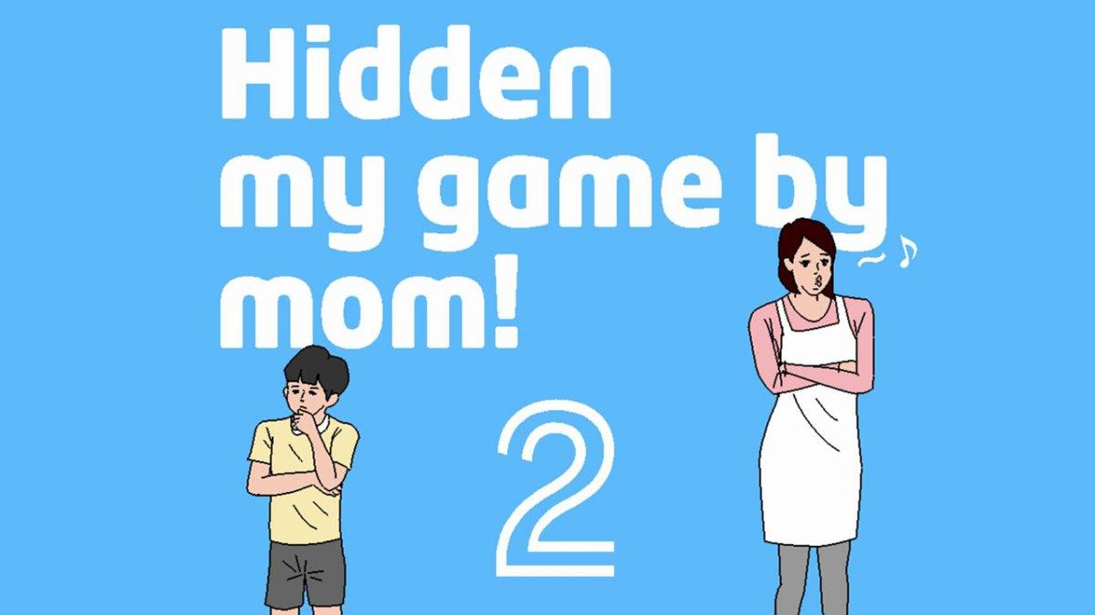 Hidden my game by mom 2 แม่เอาเกมไปซ่อน ภาค 2