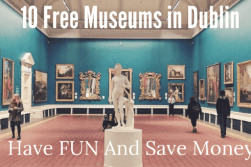 Featured image of 10 Free Museums in Dublin