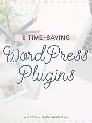 Five Time-Saving WordPress Plugins