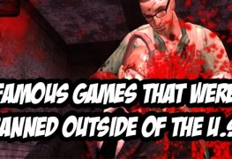 5 Famous Video Games That Were Banned in Entire Countries