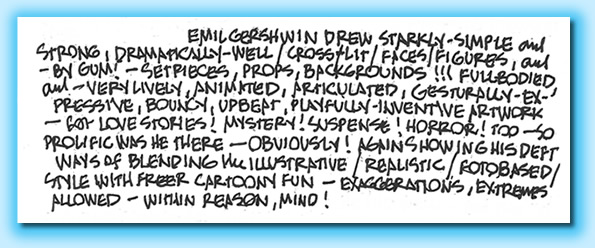 Alex Toth's moving elegy: from http://nancygershwin.com/emil_gershwin_alex_toth.php