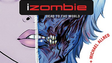 iZombie Vol. 1: Dead To The World TPB Review