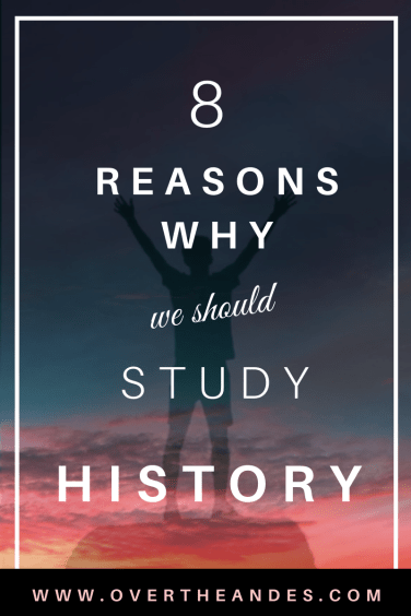 why we should study history