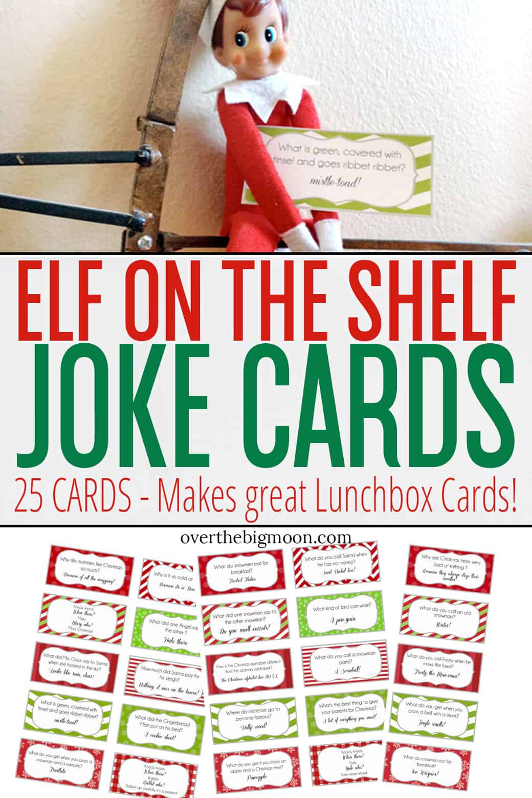 Elf on the Shelf Joke Cards- how fun would it be to have your Elf bring your kiddos a Holiday joke each day? These also make great Holiday Joke Cards for kids lunch boxes! From overthebigmoon.com!