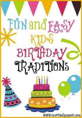 Fun Kids Birthday Traditions