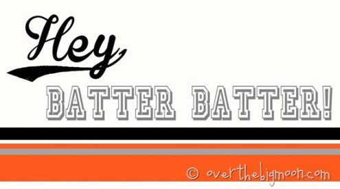hey batter batter - orange