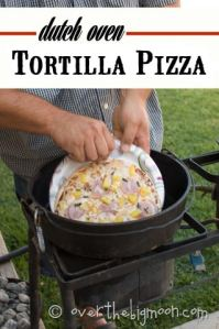 Dutch Oven Tortilla Pizza