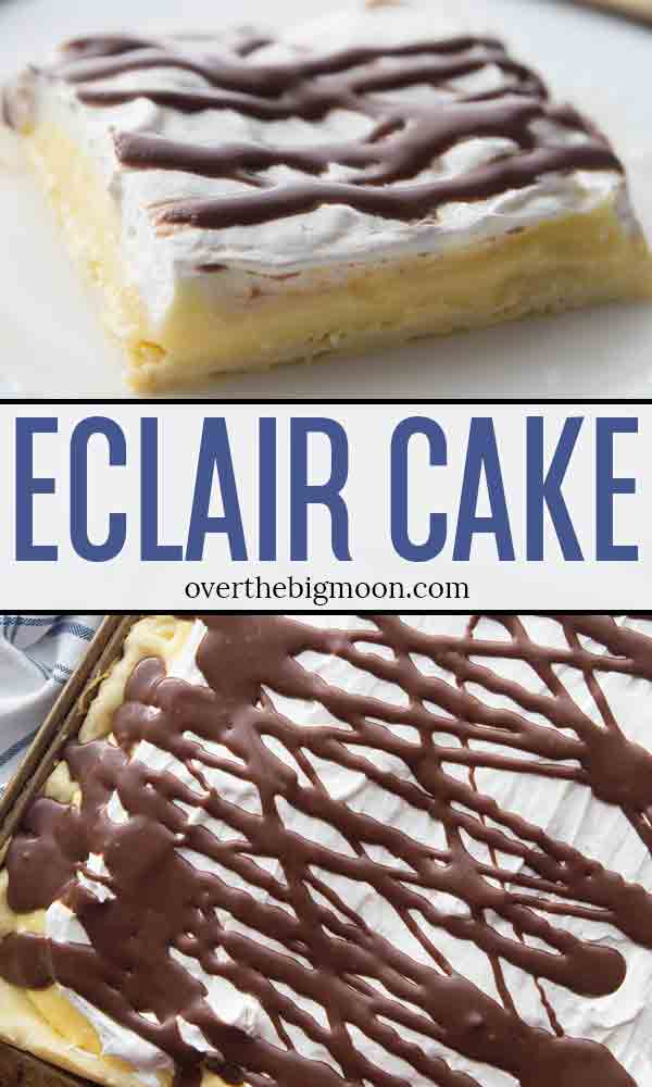 A layered Eclair Cake that can feed a crowd! The pastry dough is light and fluffy, then topped with a vanilla pudding mixture and topped with Cool Whip and a delicious chocolate sauce! From overthebigmoon.com!