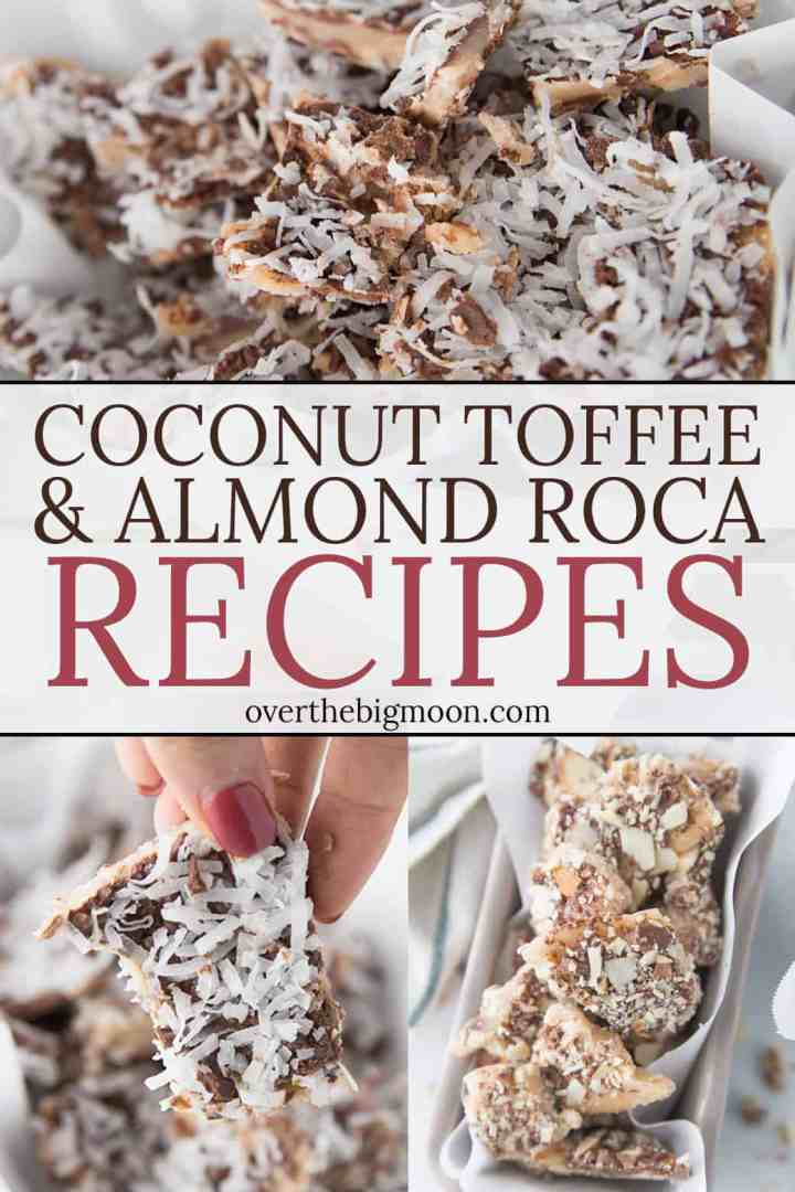 Super easy Coconut Toffee and Almond Roca Recipes that don't require a candy thermometer! Makes the perfect Holiday treat and Christmas Neighbor Gift! From overthebigmoon.com!