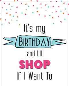 It's My Birthday Printable Cards & 8x10's