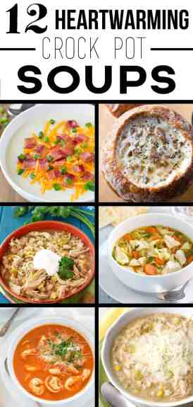 12 Heartwarming Crock Pot Soups that are perfect for you this winter! From www.overthebigmoon.com!