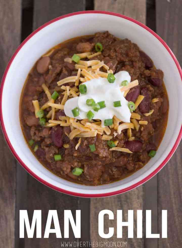 The best, award winning Man Chili! From overthebigmoon.com!