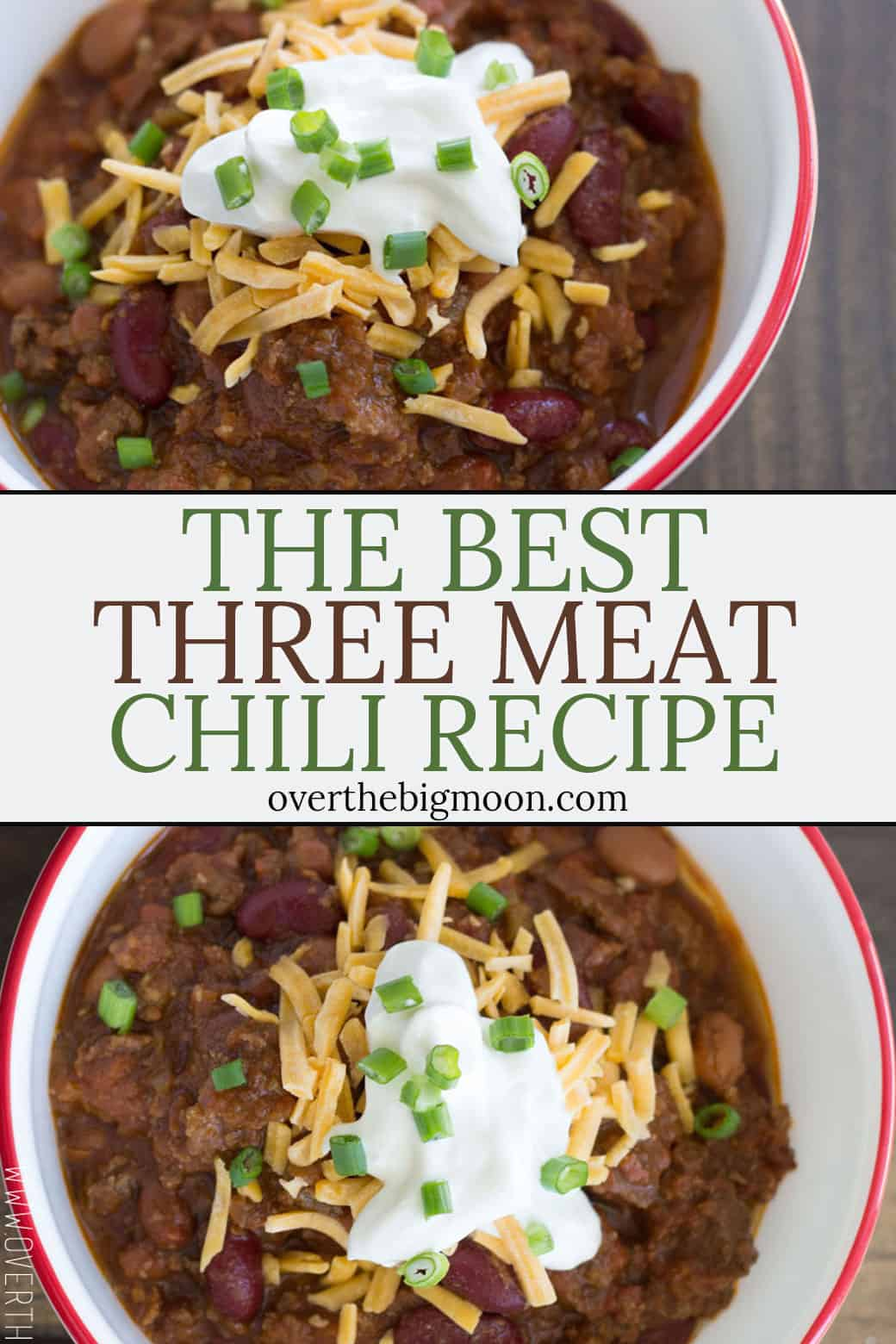 The best THREE MEAT CHILI RECIPE! This will leave everyone's belly's happy! From overthebigmoon.com!