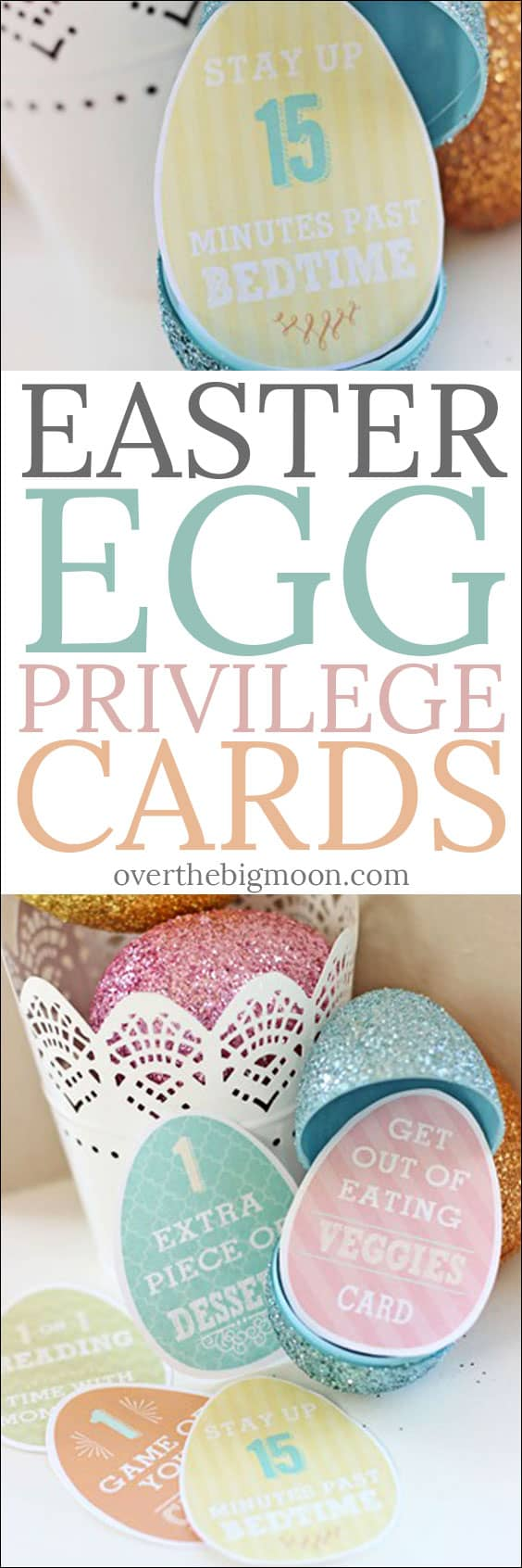 Easter Egg Privilege Cards - the perfect non-candy Easter Egg filler! Kids of all ages will love these! From overthebigmoon.com!