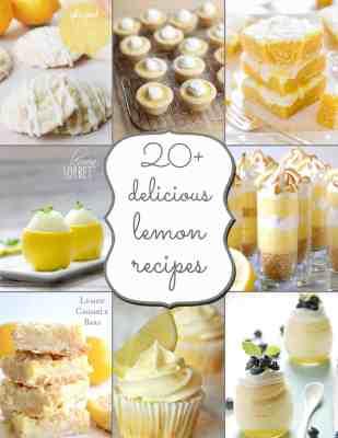 20 + Delicious Lemon Recipes