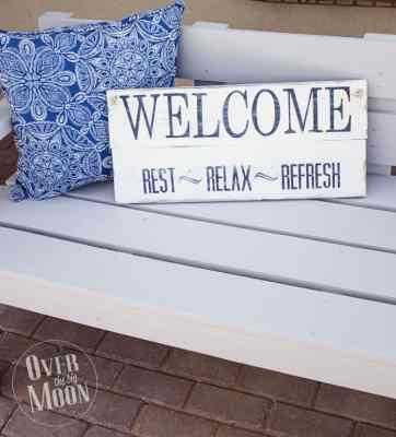 DIY Distressed Welcome Sign - Rest, Relax, Refresh
