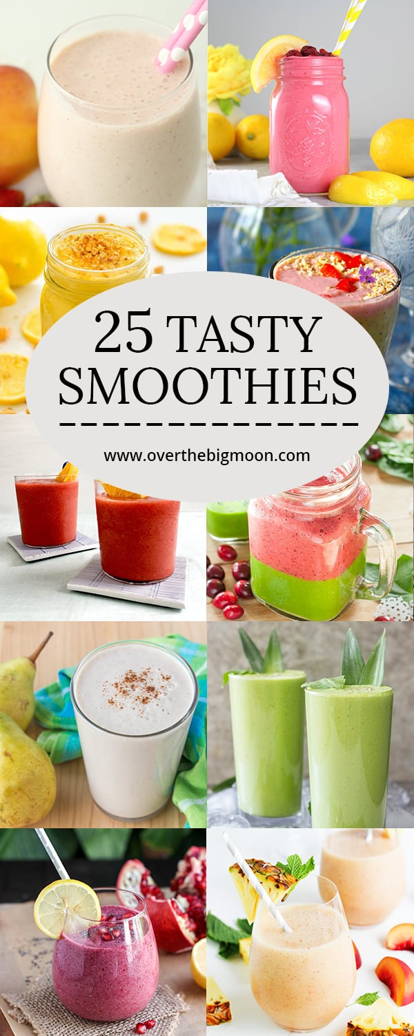 25 Tasty Smoothies that are ALL worth trying | www.overthebigmoon.com